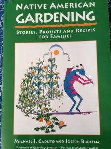 Native American Gardening  By Michael Caduto & Joseph Bruchac
